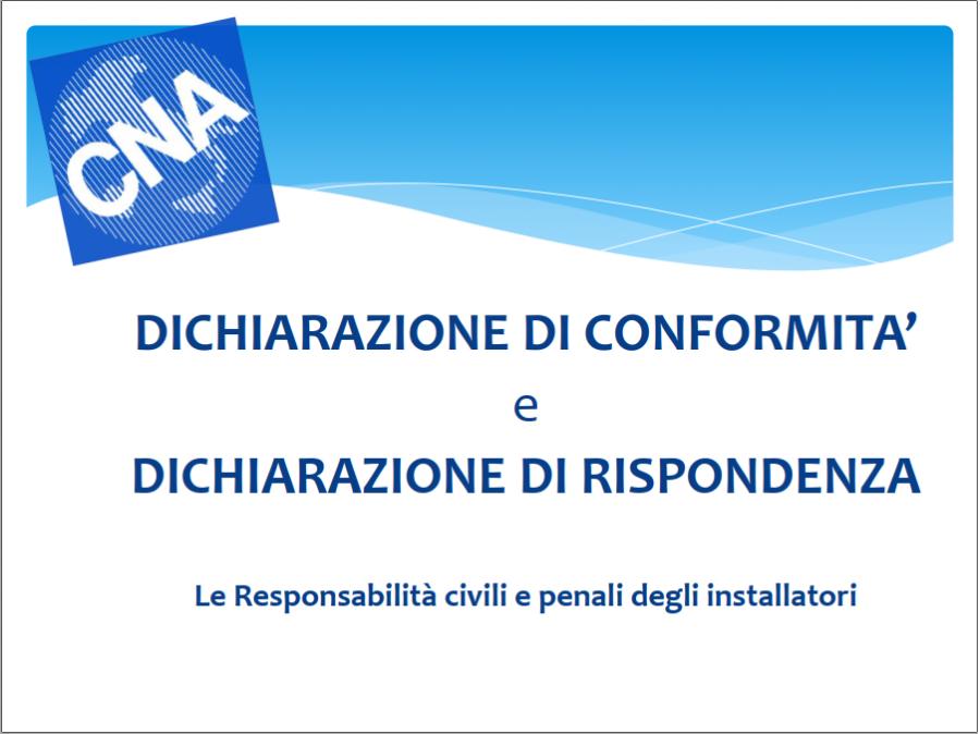 Di.Co. e Di.Ri. Le Responsabilità civili e penali degli installatori