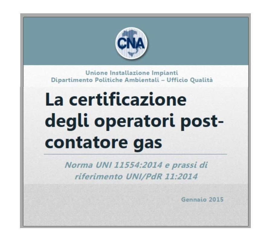 La Certificazione degli operatori post-contatore GAS
