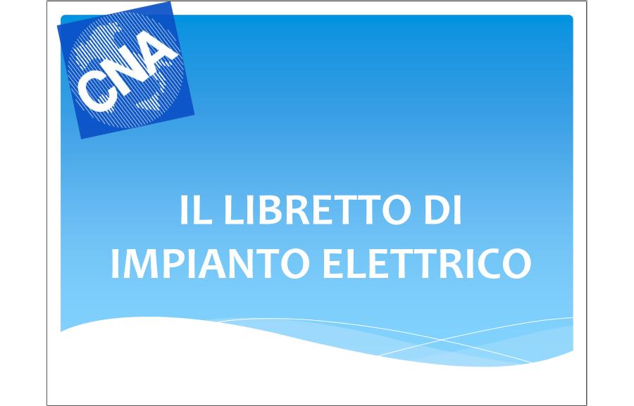 """Guida """"Il Libretto Impianto Elettrico"""""""